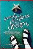 Second Chance at Your Dream, Dorothea Hover-Kramer, 1604150386