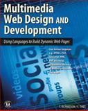 Multimedia Web Design, Theodor Richardson and Charles Thies, 1936420384