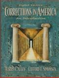 Corrections in America : An Introduction, Allen, Harry E. and Simonsen, Clifford E., 0135980380