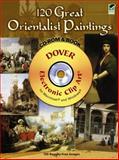 120 Great Orientalist Paintings, , 0486990389