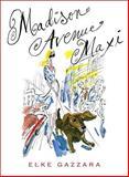 Madison Avenue Maxi, Elke Gazzara, 0786720387