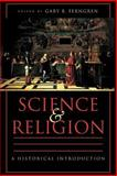 Science and Religion : A Historical Introduction, Ferngren, Gary B., 0801870380