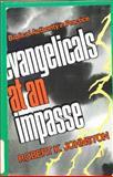 Evangelicals at an Impasse, Robert K. Johnston, 0804220387