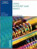 Using Autocad 2006 : Basics, Grabowski, Ralph, 1418020389
