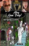 Ahoy Gum Drop!, M. M., 148405038X