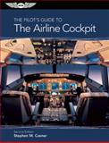 The Pilot's Guide to the Airline Cockpit 2nd Edition