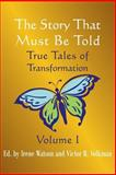 The Story That Must Be Told, , 1932690387
