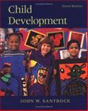 Child Development, Santrock, John W., 0072820381