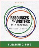 Resources for Writers with Readings, Long, Elizabeth C., 0321850386
