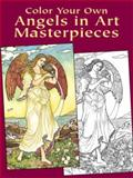 Color Your Own Angels in Art Masterpieces, Marty Noble, 0486430383