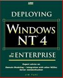 Deploying Windows NT 4.0 in the Enterprise, Plas, Jim, 0672310384