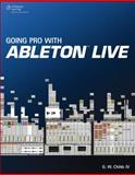 Going Pro with Ableton Live, Childs, G. W., 1435460383