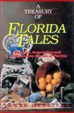 A Treasury of Florida Tales, Webb B. Garrison, 155853038X