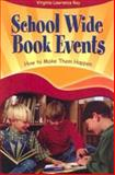 School Wide Book Events, Virginia Lawrence Ray, 1591580382