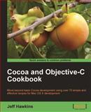 Cocoa and Objective-C Cookbook, Hawkins, Jeff, 1849690383