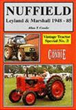Nuffield : Leyland and Marshall 1948-85, Condie, Allan T., 1856380386