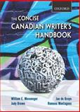 The Concise Canadian Writer's Handbook, Messenger, William E. and de Bruyn, Jan, 0195430387