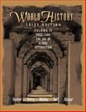 World History, Since 1500 Vol. 2 : The Age of Global Integration, Upshur, Jiu-Hwa and Terry, Janice J., 053455038X