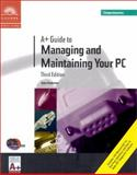 A+ Guide to Managing and Maintaining Your PC : Comprehensive, Andrews, Jean, 0619000384