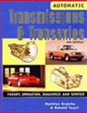 Automatic Transmissions and Transaxles, Brejcha, Mathias F. and Tuuri, Ronald A., 0827380380