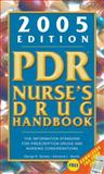 PDR® Nurse's Drug Handbook : The Information Standard for Prescription Drugs and Nursing Considerations, Spratto, George R. and Woods, Adrienne L., 1401860389
