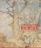 Adrian Ludwig Richter : Zeichnungen Aus der Sammlung Dräger, Heise, Brigitte, 3777420387