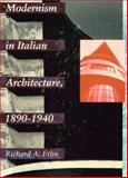 Modernism in Italian Architecture, 1890-1940, Etlin, Richard A., 0262050382