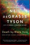 Death by Black Hole, Neil deGrasse Tyson, 039335038X
