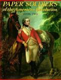 Paper Soldiers of American Revolution, Bellerophon Books Staff, 0883880385
