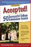 Accepted! 50 Successful College Admission Essays, Tanabe and Kelly Tanabe, 1617600385