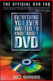 Everything You Ever Wanted to Know about DVD, Taylor, Jim, 007142038X