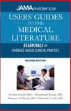 Users' Guides to the Medical Literature : Essentials of Evidence-Based Clinical Practice, Guyatt, Gordon and Rennie, Drummond, 0071590382