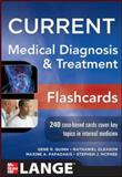 CURRENT Medical Diagnosis and Treatment Flashcards, Quinn, Gene and Gleason, Nathaniel, 0071800387