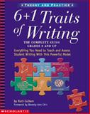 The 6 + 1 Traits of Writing, Ruth Culham, 0439280389