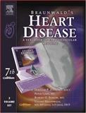 Heart Disease Set : Text with Continually Updated Online Reference, Zipes, Douglas P. and Bonow, Robert O., 1416000380