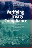 Verifying Treaty Compliance : Limiting Weapons of Mass Destruction and Monitoring Kyoto Protocol Provisions, , 3642070388