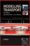 Modelling Transport, Ortúzar, Juan de Dios and Willumsen, Luis G., 0470760397
