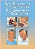 New Directions in the Study of Late Life Religiousness and Spirituality, Susan H. Mcfadden, Mark Brennan, 0789020394