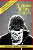 Victim City Stories Collection 1, Dale Hammond, 1500660396