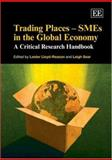 Trading Places - SMEs in the Global Economy : A Critical Research Handbook, , 184542039X