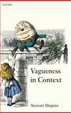 Vagueness in Context, Shapiro, Stewart, 0199280398