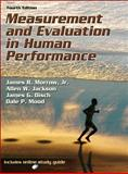 Measurement and Evaluation in Human Performance, Morrow, James R., Jr. and Disch, James G., 0736090398
