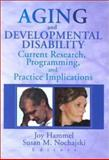 Aging and Developmental Disability 9780789010391