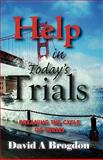 Help in Today;s Trials, David Brogdon, 0981520391