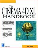 The Cinema 4D XL Handbook, Watkins, Adam, 1584500395