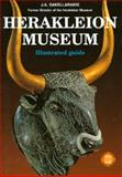 Heraklion Museum - Illustrated Guide, Sakellarakis, J. A., 9602130393