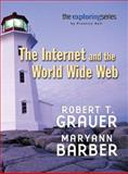 Exploring : Getting Started with the Internet and the World Wide Web, Grauer, Robert T. and Barber, Maryann, 0131090399