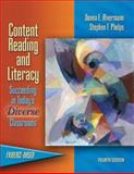 Content Reading and Literacy : Succeeding in Today's Diverse Classrooms, Alvermann, Donna E. and Phelps, Stephen F., 0205410391