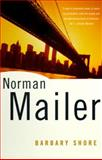 Barbary Shore, Norman Mailer, 0375700390