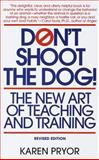 Don't Shoot the Dog! 2nd Edition